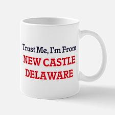 Trust Me, I'm from New Castle Delaware Mugs
