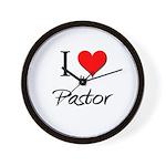 I Love My Pastor Wall Clock