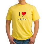 I Love My Pastor Yellow T-Shirt