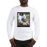 Save a Life = Go to Jail Long Sleeve T-Shirt