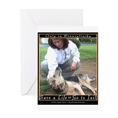 Save a Life = Go to Jail Greeting Card
