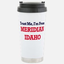 Trust Me, I'm from Meri Travel Mug