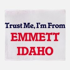 Trust Me, I'm from Emmett Idaho Throw Blanket