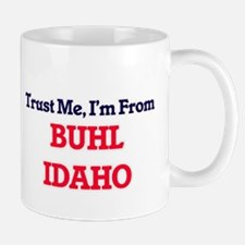 Trust Me, I'm from Buhl Idaho Mugs