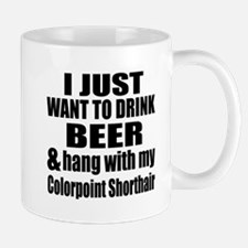 Hang With My Colorpoint Shorthair Mug