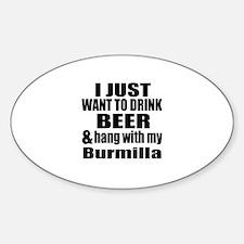 Hang With My Burmilla Decal