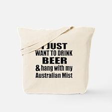 Hang With My Australian Mist Tote Bag