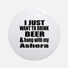 Hang With My Ashera Round Ornament