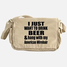 Hang With My American Wirehair Messenger Bag
