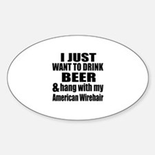 Hang With My American Wirehair Decal