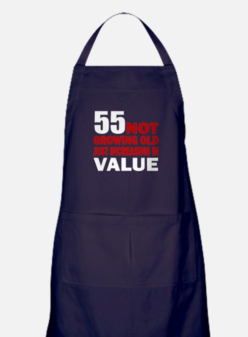 55 Not Growing Old Apron (dark)