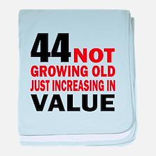 44 Not Growing Old baby blanket