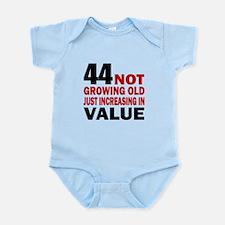 44 Not Growing Old Infant Bodysuit