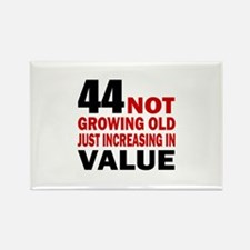 44 Not Growing Old Rectangle Magnet