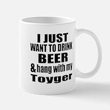Hang With My Toyger Mug