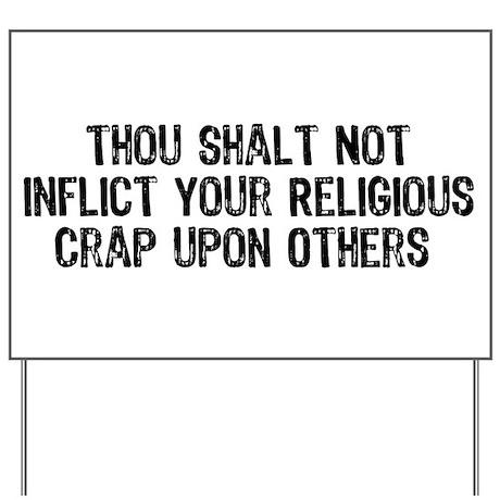Anti-Religious Yard Sign