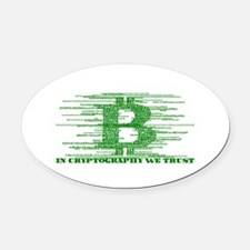 IN CRYPTOGRAPHY WE TRUST Oval Car Magnet