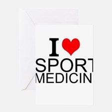 I Love Sports Medicine Greeting Cards