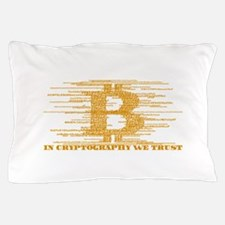 IN CRYPTOGRAPHY WE TRUST Pillow Case