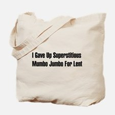 Superstitious Nonsense Tote Bag
