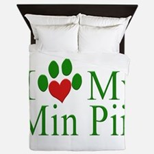 I Love My Min Pin Queen Duvet