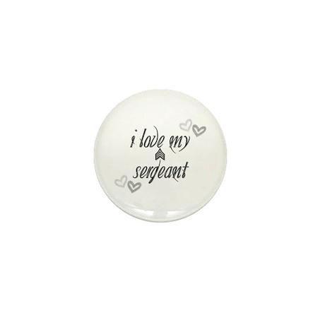 Love my Sergeant Mini Button (10 pack)