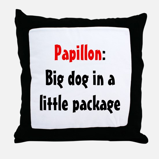 Papillon: Big dog in a little package Throw Pillow