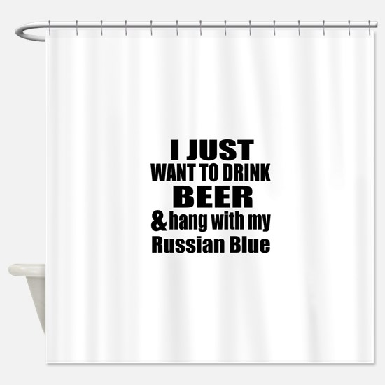 Hang With My Russian Blue Shower Curtain