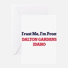 Trust Me, I'm from Dalton Gardens I Greeting Cards