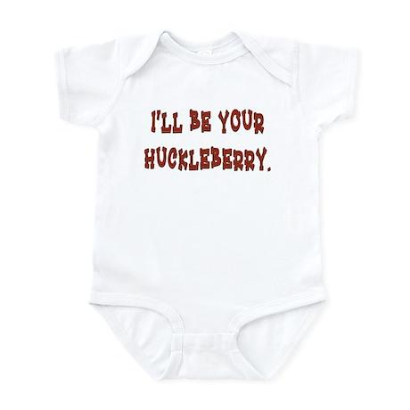 I'll be your huckleberry Infant Bodysuit