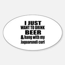 Hang With My Jaguarundi curl Decal