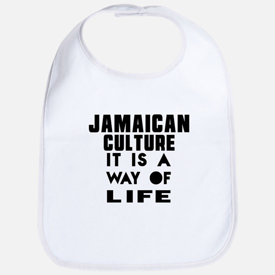 Jaimaican Culture It Is A Way Of Life Bib