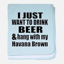 Hang With My Havana Brown baby blanket