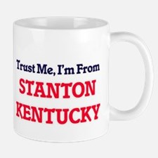 Trust Me, I'm from Stanton Kentucky Mugs