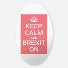 Keep Calm Brexit On Sticker (Oval)