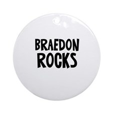 Braedon   Rocks Ornament (Round)