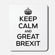 Keep Calm Great Brexit Mousepad