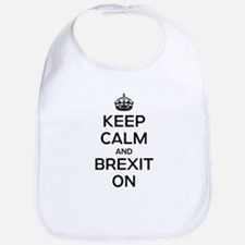 Keep Calm Brexit On Bib