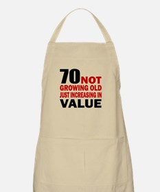 70 Not Growing Old Apron