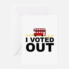 I Voted OUT Greeting Card