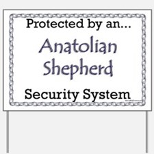 Anatolian Security Yard Sign