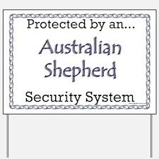 Aussie Security Yard Sign