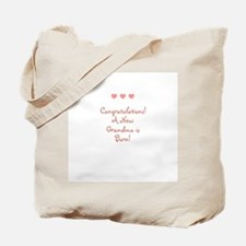 Congratulations! A New Grandm Tote Bag