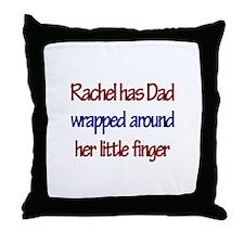 Rachel Has Dad Wrapped Around Throw Pillow