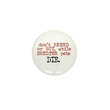 Don't Shop, Adopt - Mini Button
