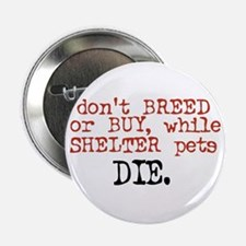 Don't Shop, Adopt - Button