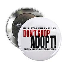 "Don't Shop, Adopt - 2.25"" Button"