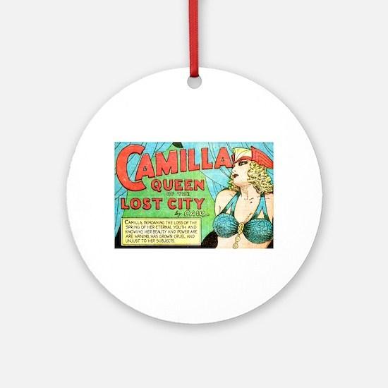 Camilla: Queen of the Lost City Round Ornament