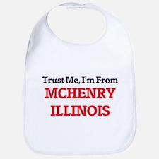 Trust Me, I'm from Mchenry Illinois Bib