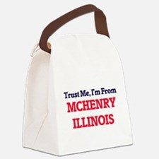 Trust Me, I'm from Mchenry Illino Canvas Lunch Bag